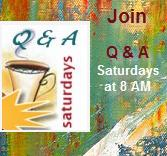 Q&A Cafe Saturdays at 8AM (PST)